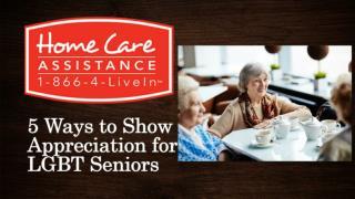 5 Ways to Show Appreciation for LGBT Seniors