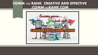 COMM 102 RANK  Creative and Effective /comm102rank.com