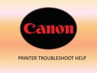 Canon Printer Troubleshoot Help