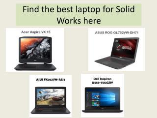 Good option for Solid works laptop