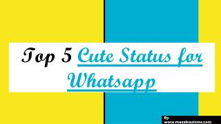 Top 5 Cute Whatsapp Status