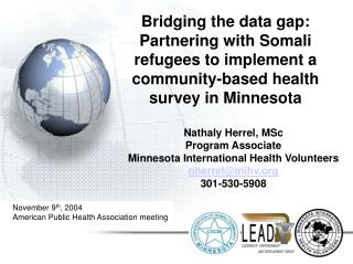 Bridging the data gap: Partnering with Somali  refugees to implement a  community-based health  survey in Minnesota