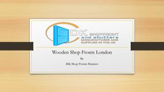 Wooden Shop Fronts London