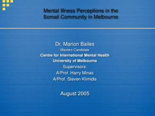 Mental Illness Perceptions in the  Somali Community in Melbourne