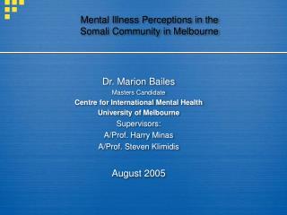 Mental Illness Perceptions in the  Somali Community in Melbourne
