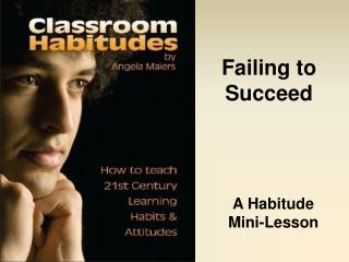 Habitude Lesson: Perseverance - Failing to Succeed