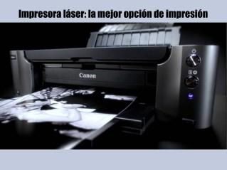 Impresora láser: la mejor opción de impresión