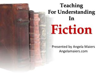STORY: Teaching for Understanding in Fiction
