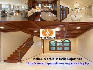 Italian Marble in India Rajasthan