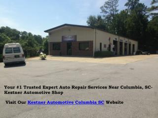 Kestner Automotive Shop: Your #1 Trusted ASE Certified Auto Repair Services near Columbia SC