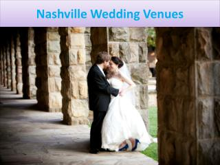 Choose Your Best Nashville Wedding Venues