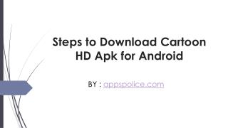 Install Cartoon HD Apk on Android Device