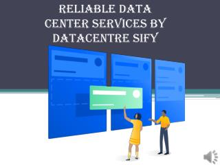 Reliable Data Center Services By Datacentre Sify