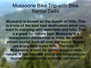 Mussoorie Bike Trip with Bike Rental Delhi