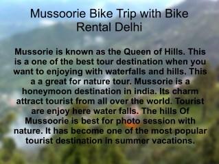 Mussoorie Bike Trip with Bike Rental Delhi