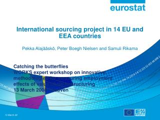 International sourcing project in 14 EU and EEA countries  Pekka Alaj  sk , Peter Boegh Nielsen and Samuli Rikama