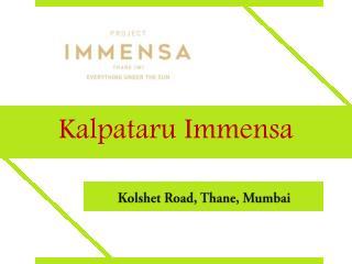 Kalpataru Immensa Thane Mumbai Call 9266633040