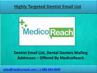 Get Dentist Email Lists, Dental Doctors Mailing List from MedicoReach