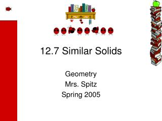 12.7 Similar Solids