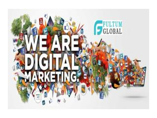 Digital Marketing | Digital marketing strategy | Online advertising | Fultum Global