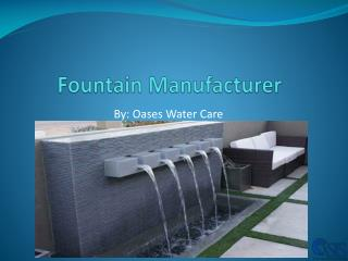Fountain Manufacturer