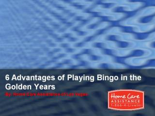 6 Advantages of Playing Bingo in the Golden Years