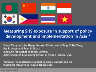 Measuring SHS exposure in support of policy  development and implementation in Asia