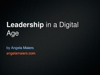 Leadership in the Digital Age