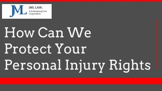 How Can We Protect Your Personal Injury Rights