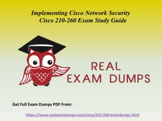 Download Cisco 210-260 Exam Questions - 210-260 Braindumps PDF RealExamDumps.com