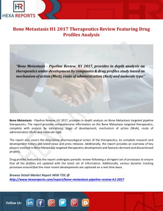 Bone Metastasis H1 2017 Therapeutics Review Featuring Drug Profiles Analysis