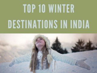 Top 10 Winter Destinations in India
