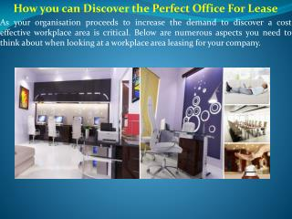 How you can Discover the Perfect Office For Lease