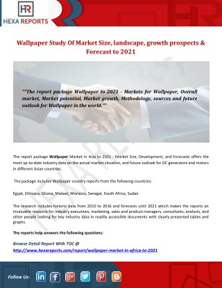 Wallpaper Study Of Market Size, landscape, growth prospects & Forecast to 2021