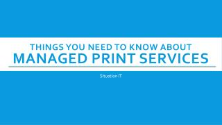 Things You need To know About Managed Print Services
