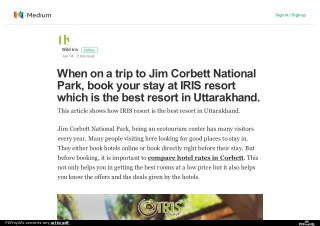 When on a trip to jim corbett national park, book your stay at iris resort which is the best resort