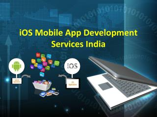 iOS Mobile App Development Services India