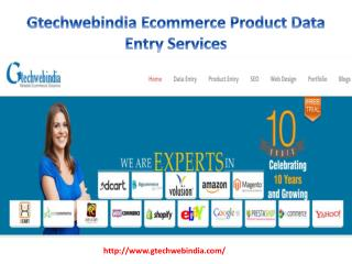 Gtechwebindia Ecommerce Product Data Entry Services