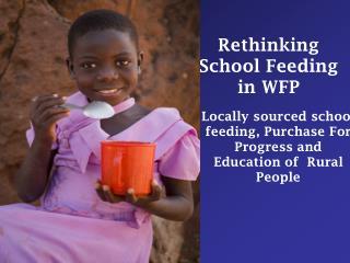 Rethinking School Feeding in WFP