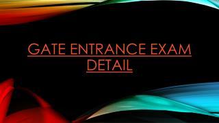Gate Exam Detail