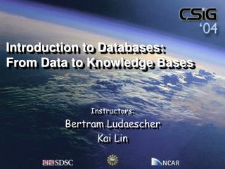 Introduction to Databases: From Data to Knowledge Bases