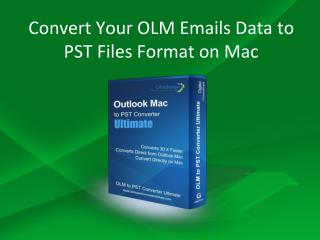 Convert OLM Files to PST Format on Windows