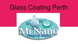 Glass Coating Perth