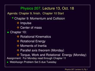 Physics 207, Lecture 13, Oct. 18