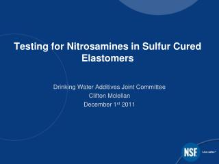 Testing for Nitrosamines in Sulfur Cured Elastomers