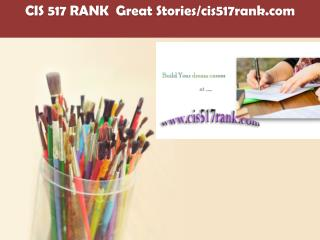 CIS 517 RANK  Great Stories/cis517rank.com