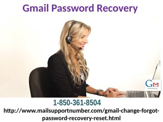 Gmail Password Recovery isn't a laborious errand 1-850-361-8504