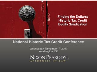 Finding the Dollars:  Historic Tax Credit  Equity Syndication
