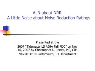 ALN about NRR -  A Little Noise about Noise Reduction Ratings