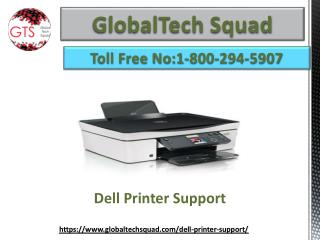 Support For Dell Printer Toll-Free:1-800-294-5907
